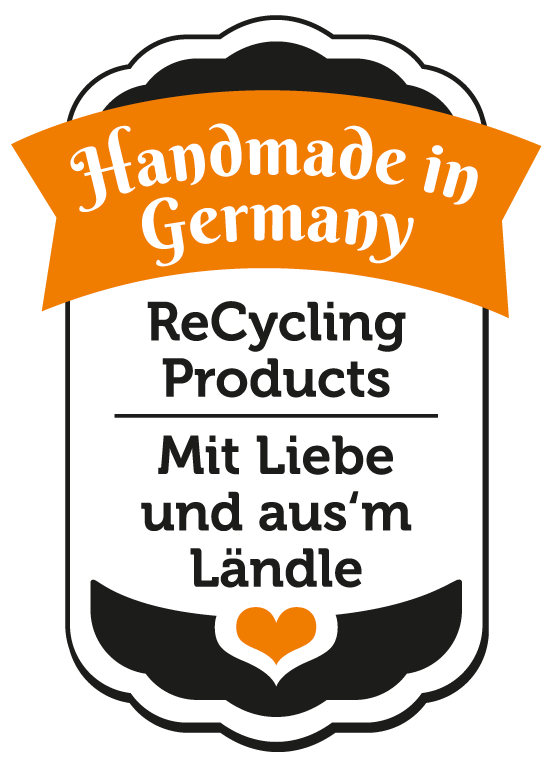 Handmade in Germany - ReCycling Products - Mit Liebe und aus'm Ländle